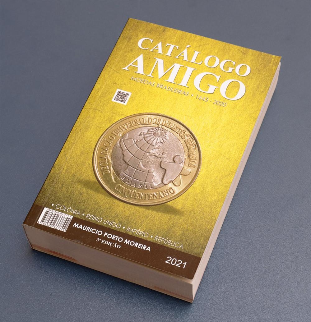 Catálogo Amigo 2021 -  Moedas e Cédulas Do Brasil (2 em 1)
