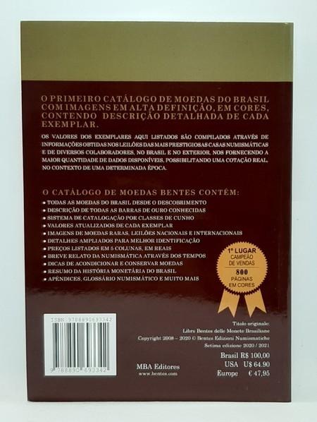 CATÁLOGO BENTES DE MOEDAS BRASILEIRAS - 1500-2021 (7ª EDIÇÃO).