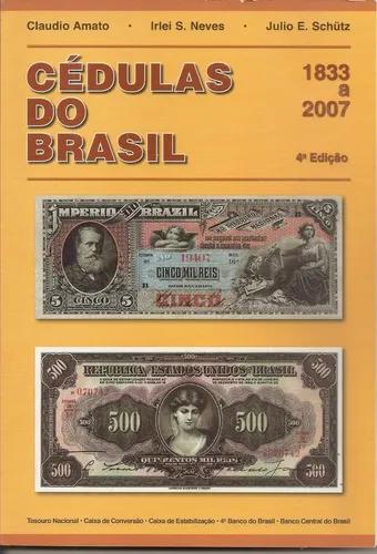 Catálogo De Cédulas Brasileiras 2007