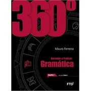 360 Aprender e praticar Gramática - Vol. Único
