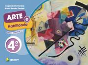 Arte e Habilidade - 4º ano - 3ª edição