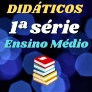 Lista COMPLETA Didáticos do 1º Médio