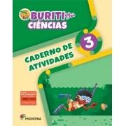 Projeto Buriti - Ciências PLUS - CADERNO DE ATIVIDADES - 3º ano - 1ª edição