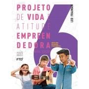 Projeto de Vida e Atitude empreendedora - 6º ano - 2a edição