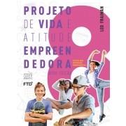 Projeto de Vida e Atitude Empreendedora - 8º ano - 2a edição