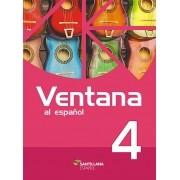 Ventana 4 (2.a edición) - Libro del Alumno + Libro Ventana al arte + Libro Digital Interactivo