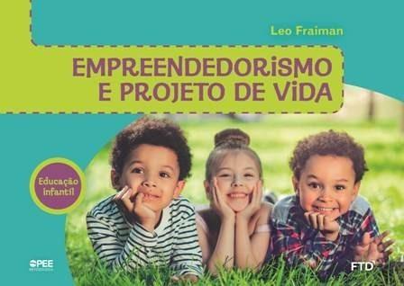 Empreendedorismo e Projeto de Vida - Ed. Infantil