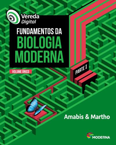 Fundamentos da Biologia Moderna - Vol. único - 5ª edição