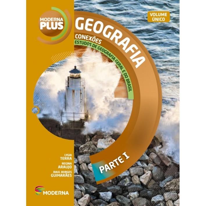 Geografia - Conexões: Estudos de Geografia Geral e do Brasil - Moderna Plus -  Vol. único