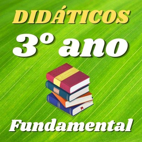 Lista COMPLETA Didáticos do 3º Fundamental