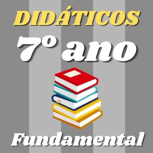 Lista COMPLETA Didáticos do 7º Fundamental