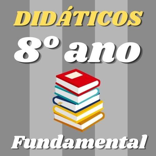Lista COMPLETA Didáticos do 8º Fundamental