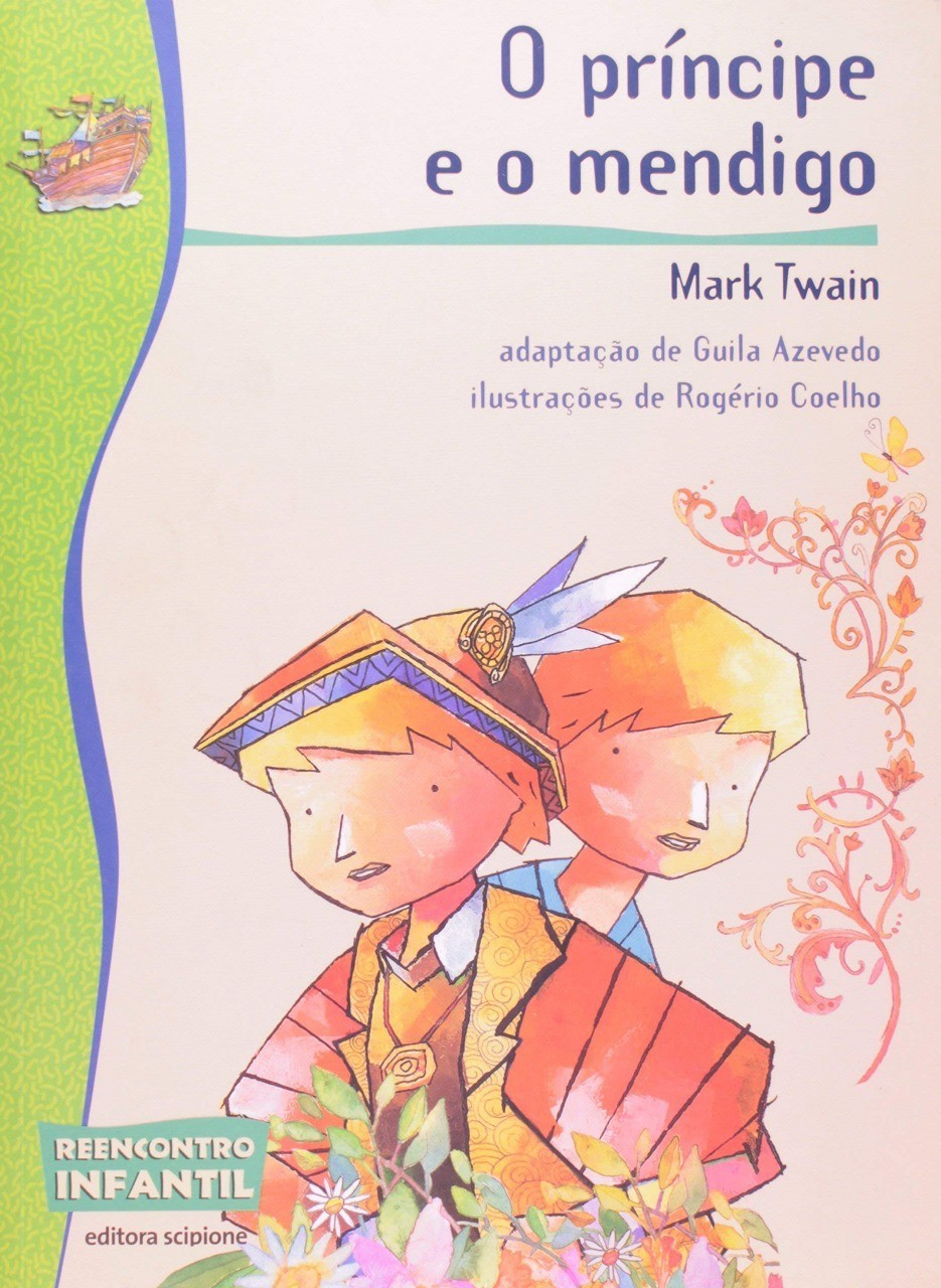 O príncipe e o mendigo - Coleção Reencontro Infantil - 2ª edição