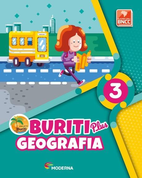 Projeto Buriti - Geografia PLUS - 3º ano - 1ª edição