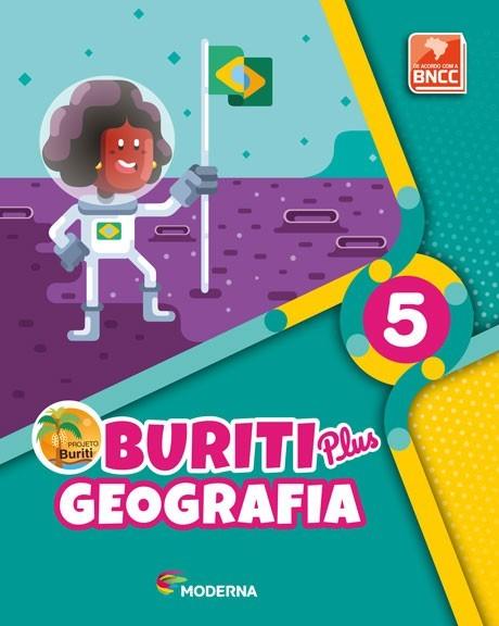 Projeto Buriti - Geografia PLUS - 5º ano - 1ª edição