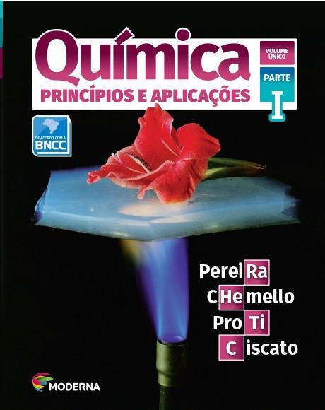 Química - Princípios e aplicações - Vol único
