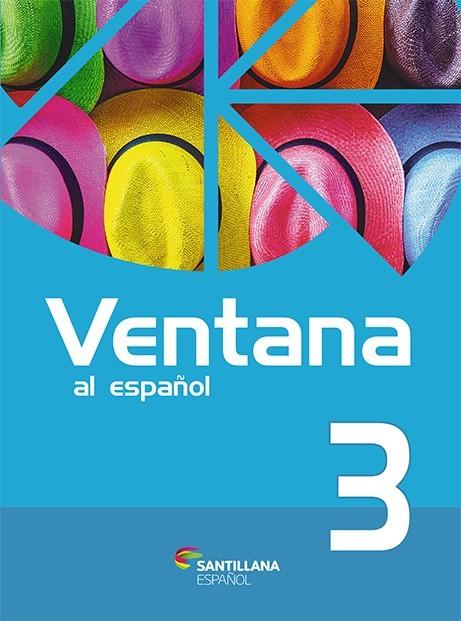 Ventana 3 (2.a edición) - Libro del Alumno + Libro Ventana al arte + Libro Digital Interactivo
