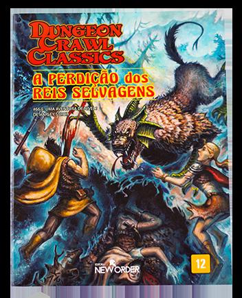 Aventura DCC - A perdição dos Reis Selvagens