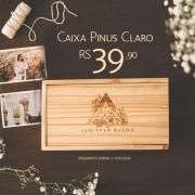 PROMOÇÃO Caixa Pinus Claro