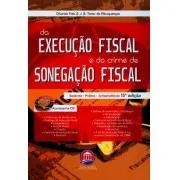 Da Execução Fiscal e Do Crime de Sonegação Fiscal