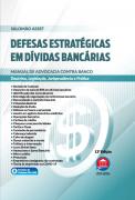 Defesas Estratégicas em Dívidas Bancárias