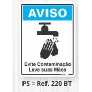 Placa Sinalizadora em Poliestireno 15 x 20 cm AVISO EVITE CONTAMINAÇÃO LAVE AS MÃOS