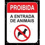 Placa Sinalizadora Poliestireno Dizeres: PROIBIDA A ENTRADA DE ANIMAIS - 18 x 23 cm