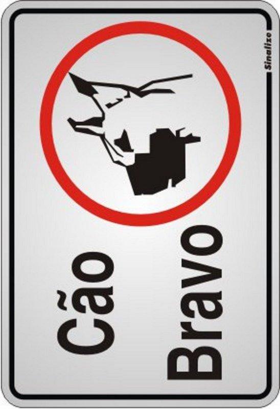 Placa de Sinalização Alumínio CÃO BRAVO - ILUSTRADO - 16 X 23 cm     - Reis Lixeiras