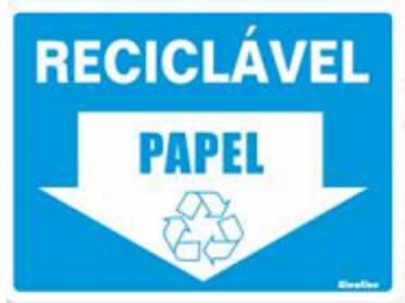 Placa Sinalizadora em Poliestireno 15 x 20 cm - RECICLAVEL PAPEL