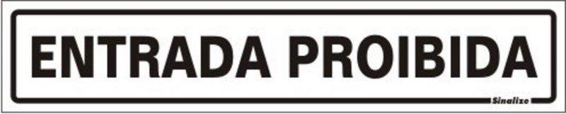 Placa Sinalizadora em Poliestireno 5 x 25 cm ENTRADA PROIBIDA