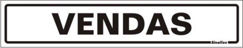 Placa Sinalizadora em Poliestireno 5 x 25 cm VENDAS  - Reis Lixeiras