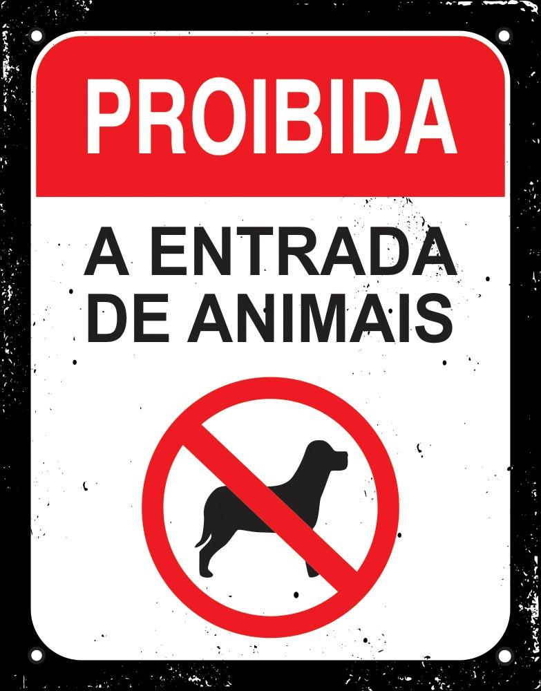 Placa Sinalizadora Poliestireno Dizeres: PROIBIDA A ENTRADA DE ANIMAIS - 18 x 23 cm  - Reis Lixeiras