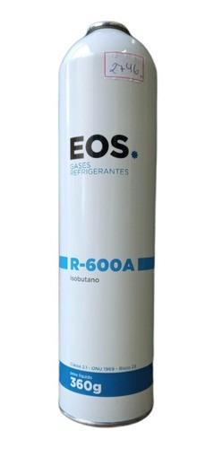 Gás Refrigerante R600A 360gr EOS Para Refrigeradores Freezers Ar Condicionado