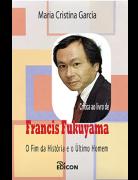 Crítica ao livro de Francis Fukuyama