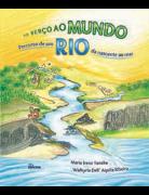 Do Berço ao Mundo / Percurso de um Rio