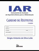 IAR CADERNO DE RESPOSTAS - Instrumento básico do Repertório Básico para a Alfabetização - 3ª Edição