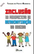 INCLUSÃO NA PERSPECTIVA DA DEMOCRATIZAÇÃO DO ENSINO