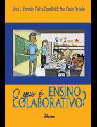 O Que É Ensino Colaborativo?