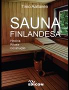 Sauna Finlandesa História Rituais Construção