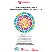 Transdisciplinaridade e Interdisciplinaridade na Educação