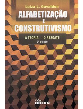 Alfabetização e Construtivismo -A teoria