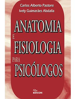 Anatomia e Fisiologia para Psicólogos