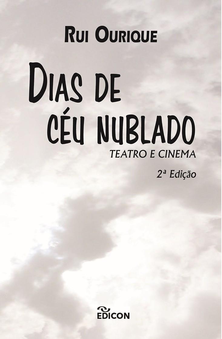 Dias de céu nublado: teatro e cinema