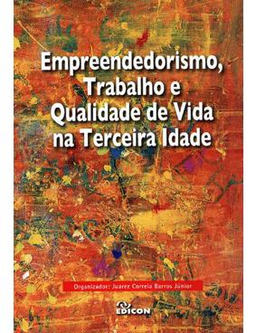 Empreendedorismo, Trabalho e Qualidade