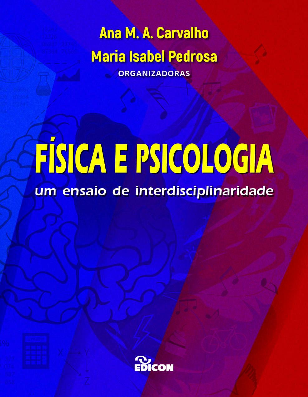 Física e psicologia: um ensaio de interdisciplinaridade