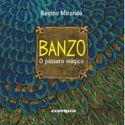 BANZO - O PÁSSARO MAGICO