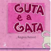 GUTA E A GATA