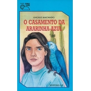 O CASAMENTO DA ARARINHA-AZUL