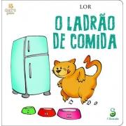 O LADRÃO DE COMIDA