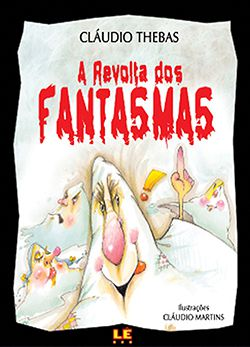 A REVOLTA DOS FANTASMAS